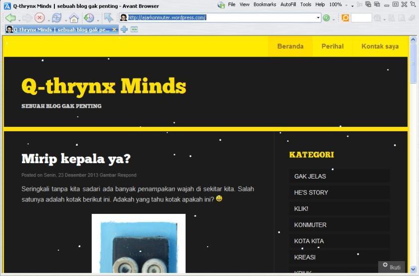 Q-thrynx Minds dibuka dengan avant browser :)